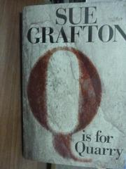 【書寶二手書T4/原文書_PHI】Q Is for Quarry_Sue Grafton