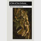 A Tale of Two Cultures: Qualitative and Quantitative Research in the Social Sciences