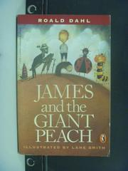 【書寶二手書T1/原文小說_GSM】James and the Giant Peach_Dahl, Roald