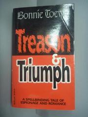 【書寶二手書T4/原文小說_KHP】Treason and Triumph_Bonnie Toews
