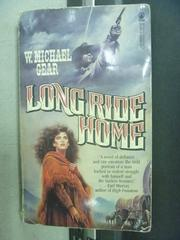 【書寶二手書T2/原文小說_MCI】Long Ride Home_W.Michael Grar