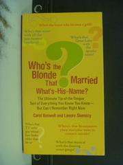 【書寶二手書T5/原文小說_NIH】Who's the Blonde That Married What's-His-N