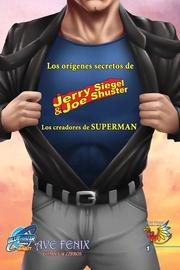 Orbit: Siegel & Shuster: the creators of Superman (Spanish Edition)