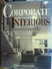 【書寶二手書T9/建築_QXQ】Corporate Interiors No.3_Stanley Abercrombie