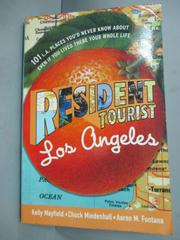 【書寶二手書T1/旅遊_GQL】Resident Tourist: Los Angeles_Kelly Mayfield