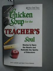 【書寶二手書T9/心靈成長_OMZ】Chicken Soup for the Teacher's Soul_Canfie