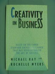 【書寶二手書T4/行銷_GML】Creativity in Business_Ray, Michael