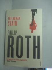【書寶二手書T5/原文小說_JHC】The Human Stain_ROTH, PHILIP