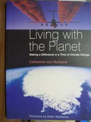 【書寶二手書T2/原文書_QHG】Living with the Planet