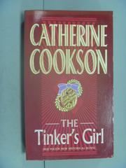 【書寶二手書T9/原文小說_LDV】The Tinker's Girl_Catherine Cookson