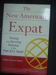 【書寶二手書T3/原文書_YDX】The New American Expat_William Russell Melt
