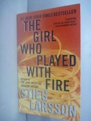 【書寶二手書T2/原文小說_JLD】The Girl Who Played With Fire_Larsson, Sti
