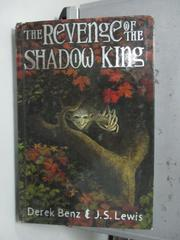 【書寶二手書T6/原文小說_LAI】The Revenge of the Shadow King_Derek Benz