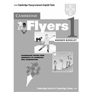 Cambridge Young Learners English Tests Flyers 1: Answer Booklet