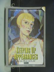 【書寶二手書T4/原文小說_HMO】Keeping Up Appearances : Rose Macaulay