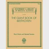 The Giant Book of Beethoven: Short Works and Selected Sonatas