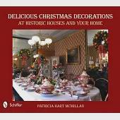 Delicious Christmas Decorations at Historic Houses and Your Home