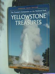 【書寶二手書T5/旅遊_OKX】Yellowstone Treasures_Janet Chapple