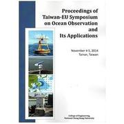 Proceedings of Taiwan-EU Symposium on Ocean Observation and Its Applications