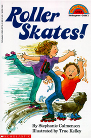 Scholastic Reader Level 2: Roller Skates!