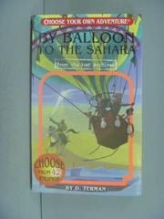 【書寶二手書T5/原文小說_IJQ】By Balloon to the Sahara_Terman, D./ Mille