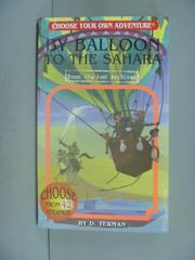 【書寶二手書T2/原文小說_IJQ】By Balloon to the Sahara_Terman, D./ Mille