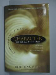 【書寶二手書T7/原文書_LOF】Character Counts_Rod Handley
