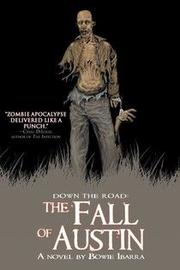 Down the Road: The Fall of Austin