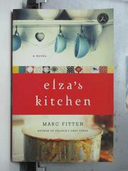 【書寶二手書T4/原文小說_OCY】Elza's kitchen_Marc Fitten