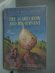 【書寶二手書T2/原文小說_HAP】The Scarecrow and His Servant_Pullman, Phi