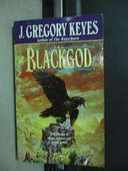 【書寶二手書T3/原文小說_KAP】The BlackGod_J.Gregory Keyes