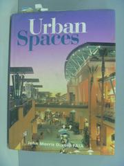 【書寶二手書T7/建築_ZBN】Urban spaces_John Dixon