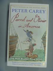【書寶二手書T1/原文小說_NHU】Parrot and Olivier in America_Peter Carey