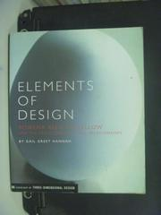 【書寶二手書T2/設計_OPM】Elements of Design_Hannah, Gail Greet