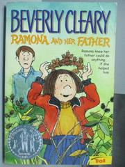 【書寶二手書T1/原文小說_ODM】Ramona and her Father_Beverly Cleary