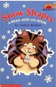 Hello Reader K-3 Level 2: Snow Shapes (A Read-And-Do Book)