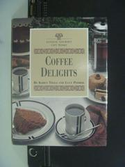 【書寶二手書T4/餐飲_OID】Coffee Delights_Koren Trygg