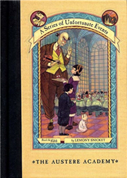 Series of Unfortunate Events #05: The Austere Academy