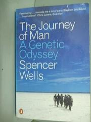 【書寶二手書T5/科學_QAN】The journey of man : a genetic odyssey_Spenc