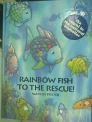 【書寶二手書T7/少年童書_YDU】Rainbow Fish to the Rescue!_Marcus Pfister