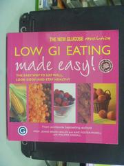 【書寶二手書T9/養生_HFW】Low GI Eating Made Easy_M.S. Wolever