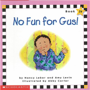 Phonics Readers Book 29: No Fun for Gus!