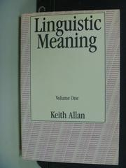 【書寶二手書T8/大學教育_NSR】Linguistic Meaning_Keith Allan