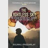 The Lightless Sky: An Afghan Refugee Boy's Journey of Escape to A New Life