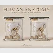 Human Anatomy: Stereoscopic Images of Medical Specimens: From the Collection of the Vrolik Museum