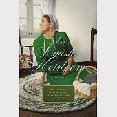 An Amish Heirloom: A Legacy of Love / The Cedar Chest / The Treasured Book / A Midwife's Dream