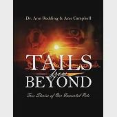 Tails from Beyond: True Stories of Our Immortal Pets