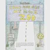 Come and See My a to Z Zoo: Come Out and See; the Sea With Me