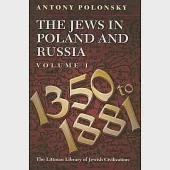 Jews in Poland and Russia: 1350 to 1881