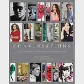 Conversations: Up Close and Personal With Icons of Fashion, Interior Design, and Art